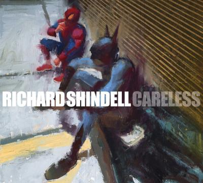"""Careless"" (2016) by Richard Shindell"